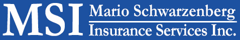 MSI - Mario Schwarzenberg Insurance Services Inc.
